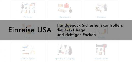 Einreise USA: Handgepäck richtig packen und die 3-1-1 Regel bei den Sicherheitskontrollen