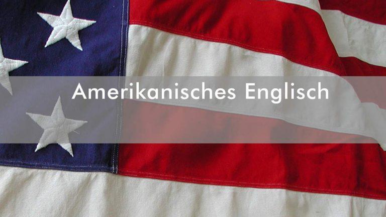 AMERIKANISCHES ENGLISCH – Umgangssprache lernen sowie Grammatik-Fehler vermeiden