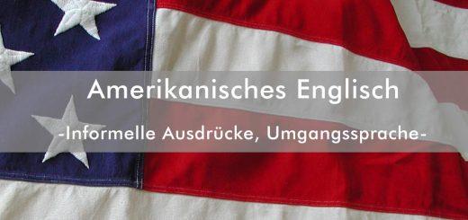 Umgangssprache im Amerikanisches Englisch
