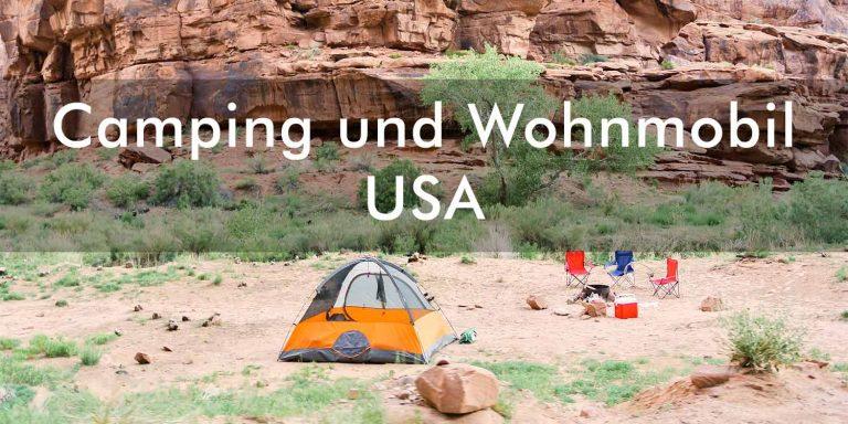 Camping und Wohnmobil in den USA