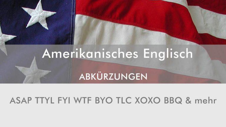 Abkürzungen in der englischen Sprache / amerikanisches Englisch
