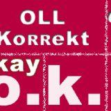 Der Begriff OK enstand aus oll korrekt welches General von Steuben prägte