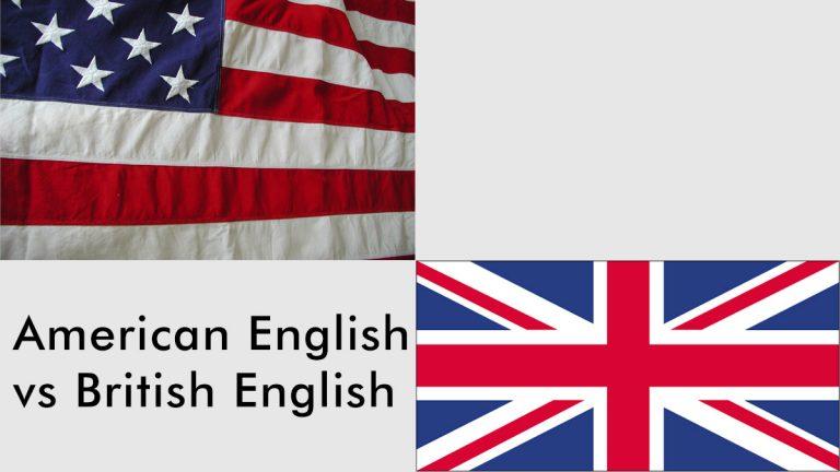 Amerikanisches vs. Britisches Englisch