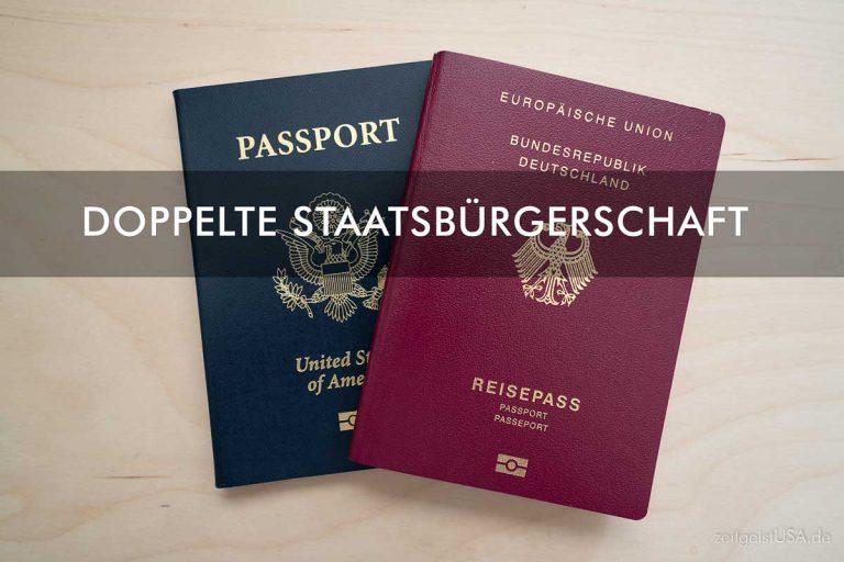 Mehrfache Staatsbürgerschaft – Beibehaltung der deutschen Staatsbürgerschaft bei U.S. Einbürgerung
