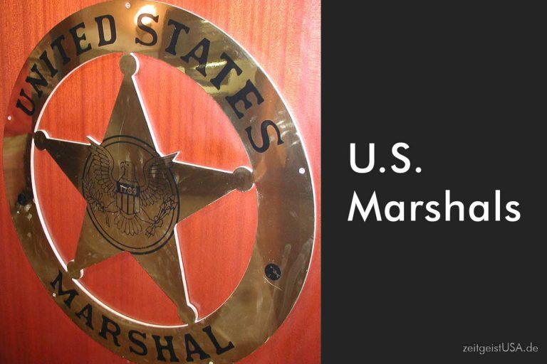 U.S. Marshals – ein Portrait der Einheit und ihrer Geschichte
